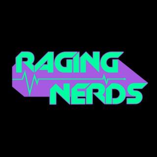 Raging Nerds Podcast