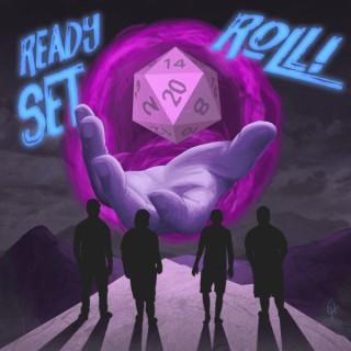 Ready Set Roll