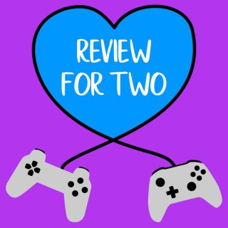 Review For Two