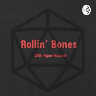 Rollin' Bones with Ryan Howard