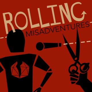 Rolling Misadventures