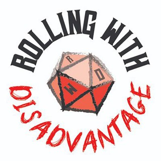 Rolling with Disadvantage