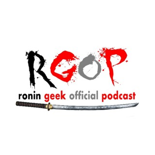 Ronin Geek Official Podcast