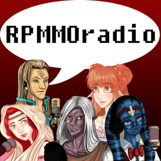 RPMMOradio: A Podcast For MMORPG Roleplay