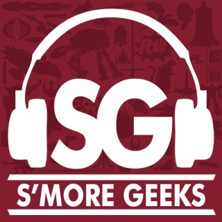S'more Geeks Podcast