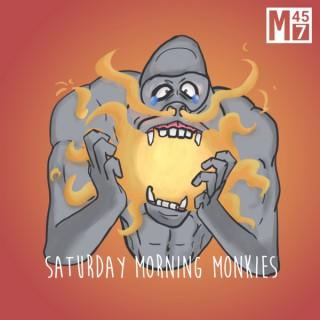 Saturday Morning Monkies
