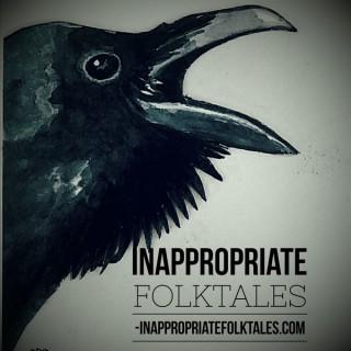 Inappropriate Folktales