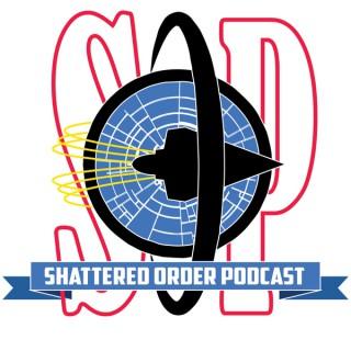 Shattered Order Podcast