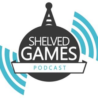 Shelved Games Podcast -