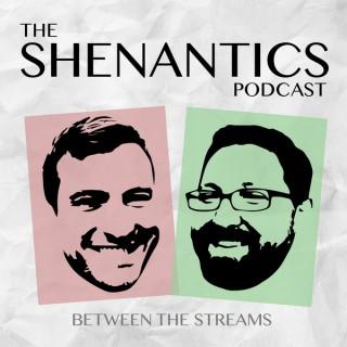 Shenantics