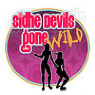 Sidhe Devils Gone Wild
