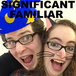Significant Familiar (Significant Familiar)