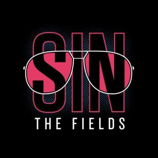 Sin The Fields