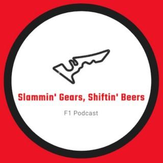 Slammin' Gears Shiftin' Beers Podcast