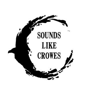 Sounds Like Crowes