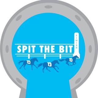 Spit The Bit