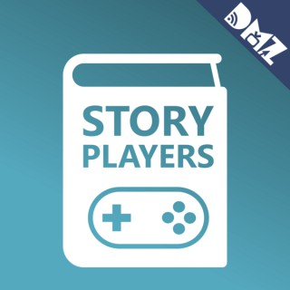 Story Players - a video game podcast from The DMZ