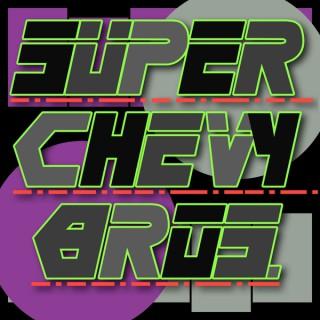Super Chevy Bros.
