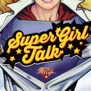 Supergirl Talk Podcast - SupergirlTalk