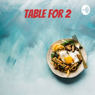 Table for 2 - An MTG Arena Podcast