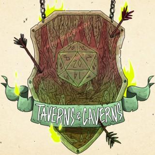Taverns & Caverns a D&D Actual Play Podcast