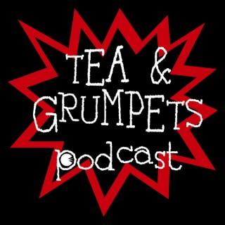 Tea and Grumpets