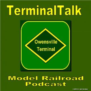 TerminalTalk Model Railroad Podcast