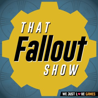 That Fallout Show