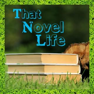 That Novel Life