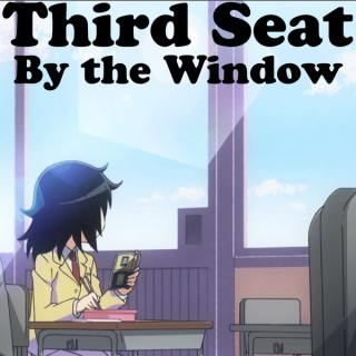 Third Seat by the Window