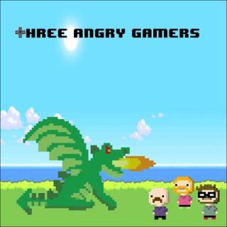 Three Angry Gamers – Three Angry Nerds