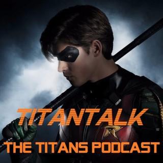 TitanTalk: The Titans Podcast