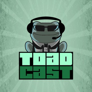 ToadCast