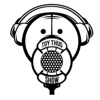 The ToyThug Show