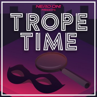 Trope Time
