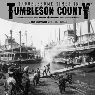 Troublesome Times in Tumbleson County