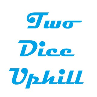Two Dice Uphill