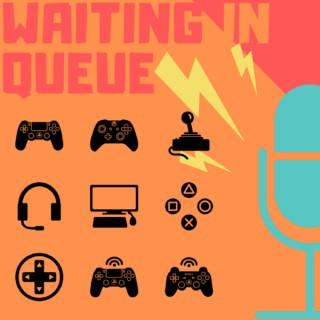 Waiting In Queue
