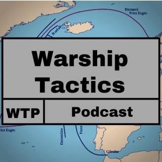 Warship Tactics Podcast