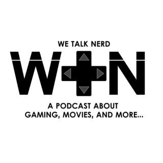 We Talk Nerd Podcast
