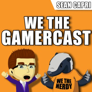 We The GamerCast