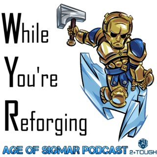 While You're Reforging