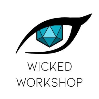 Wicked Workshop