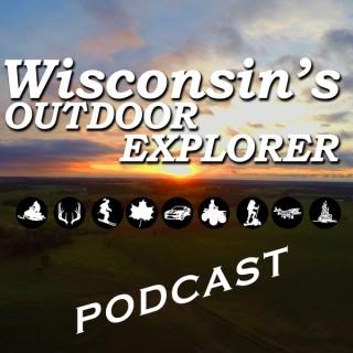 Wisconsin's Outdoor Explorer's podcast