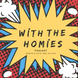 With The Homie's Podcast