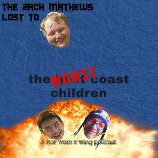 WorstCoastChildren's Podcast