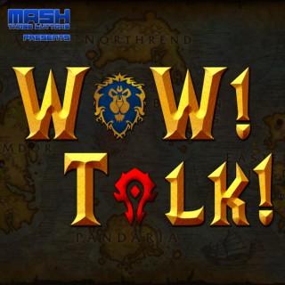 WoW! Talk! – Warcraft News and Community