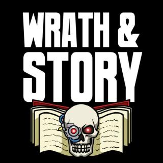 Wrath & Story