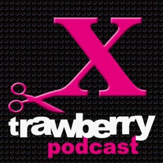 Xtrawberry PODCAST