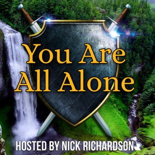You Are All Alone